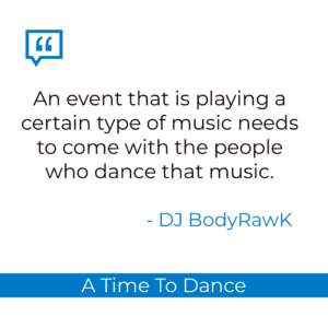 DJ BodyRawk quote.
