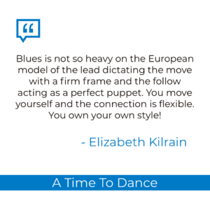"""Blues is not so heavy on the European model"" blues quote Elizabeth Kilrain"
